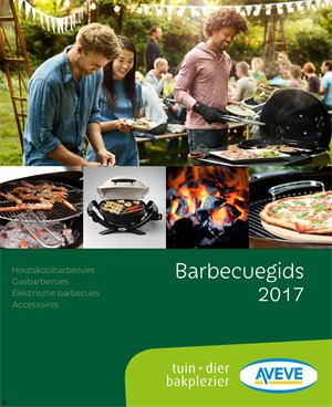 Aveve folder van 01/04/2017 tot 30/09/2017 - Barbecuegids 2017