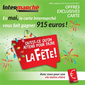 Folder Intermarché du 01/05/2017 au 31/05/2017 - Offres exclusive carte