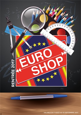 Folder Euroshop du 04/08/2017 au 10/09/2017 - Rentrée des classes