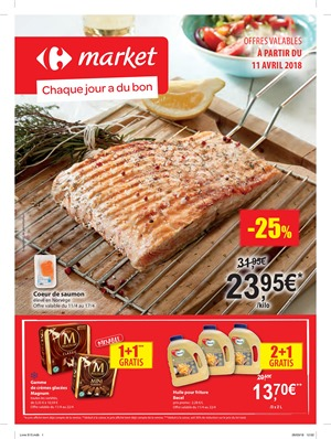 Folder Carrefour Market du 11/04/2018 au 22/04/2018 - promotions de la semaine