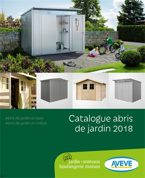 Folder Aveve du 01/05/2018 au 31/12/2018 - catalogue abris de jardin 2018