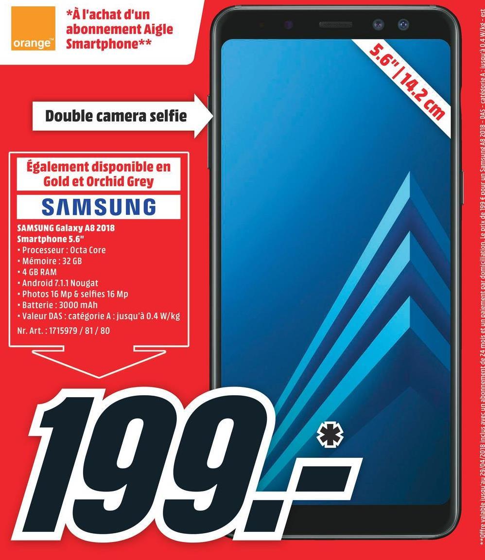 Folder MediaMarkt du 23/04/2018 au 29/04/2018 - SAMSUNG Smartphone Galaxy A8 2018 Orchid Grey (SM-A530FZVDLUX) A8 2018 2SIM ORCHID GREY 32GB (SM-A530FZVDLUX )
