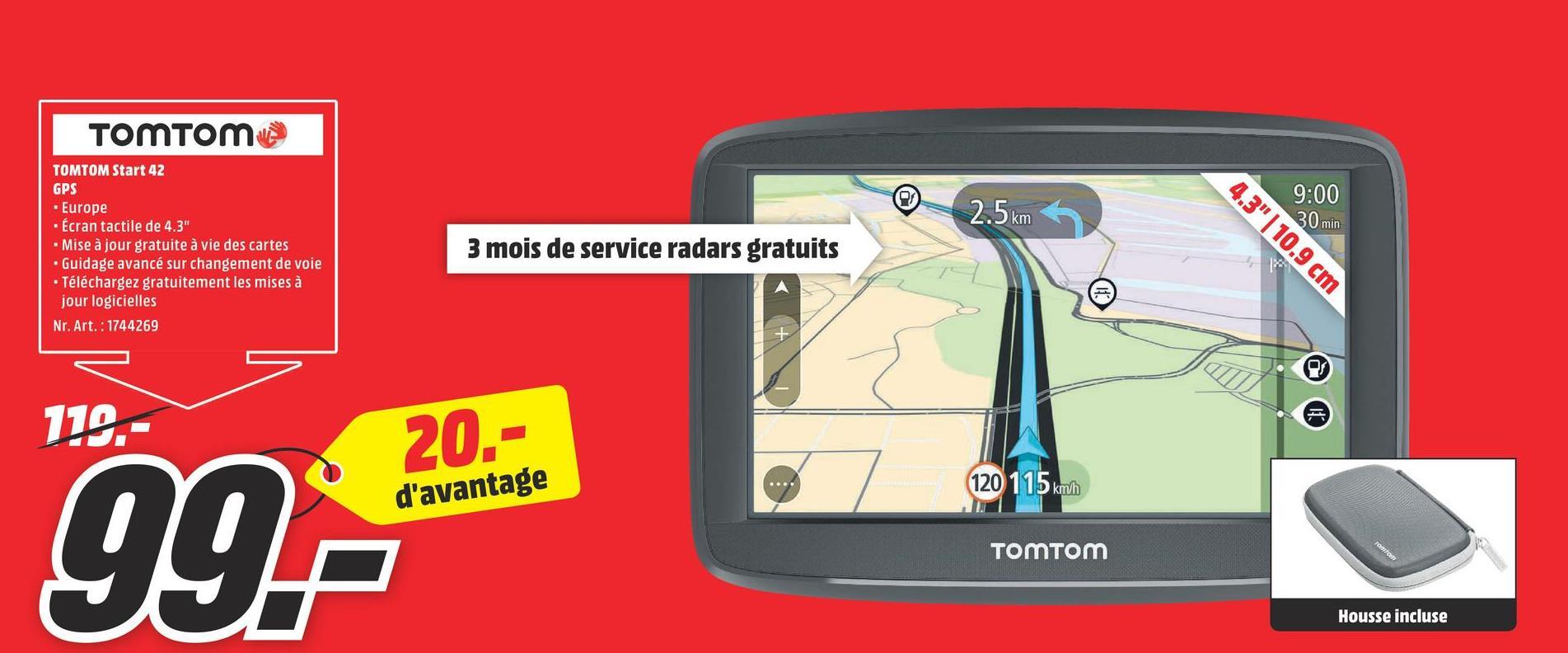 Folder MediaMarkt du 16/07/2018 au 22/07/2018 - TOMTOM Start 42 GPS voiture Europe de l'Ouest (1AA4.054.00) 1AA4.054.00 START 42 WESTERN EUROPE 23 COUNTRIES