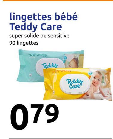 lingettes bébé Teddy Care super solide ou sensitive 90 lingettes BABY WIPES Teddy BABY WIPES Teddy Care 079