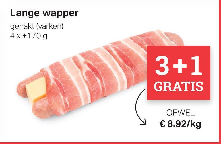 Lange wapper gehakt (varken) 4x +170 g 3+1 GRATIS OFWEL € 8.92/kg