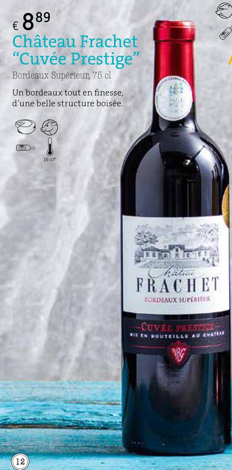 """€ 889 Château Frachet """"Cuvée Prestige Bordeaux Supérieur, 75 cl Un bordeaux tout en finesse, d'une belle structure boisée. re CU 15-17° FRACHET BORDEAUI SUPERIILE -LUVÉL PRESTRES 2"""