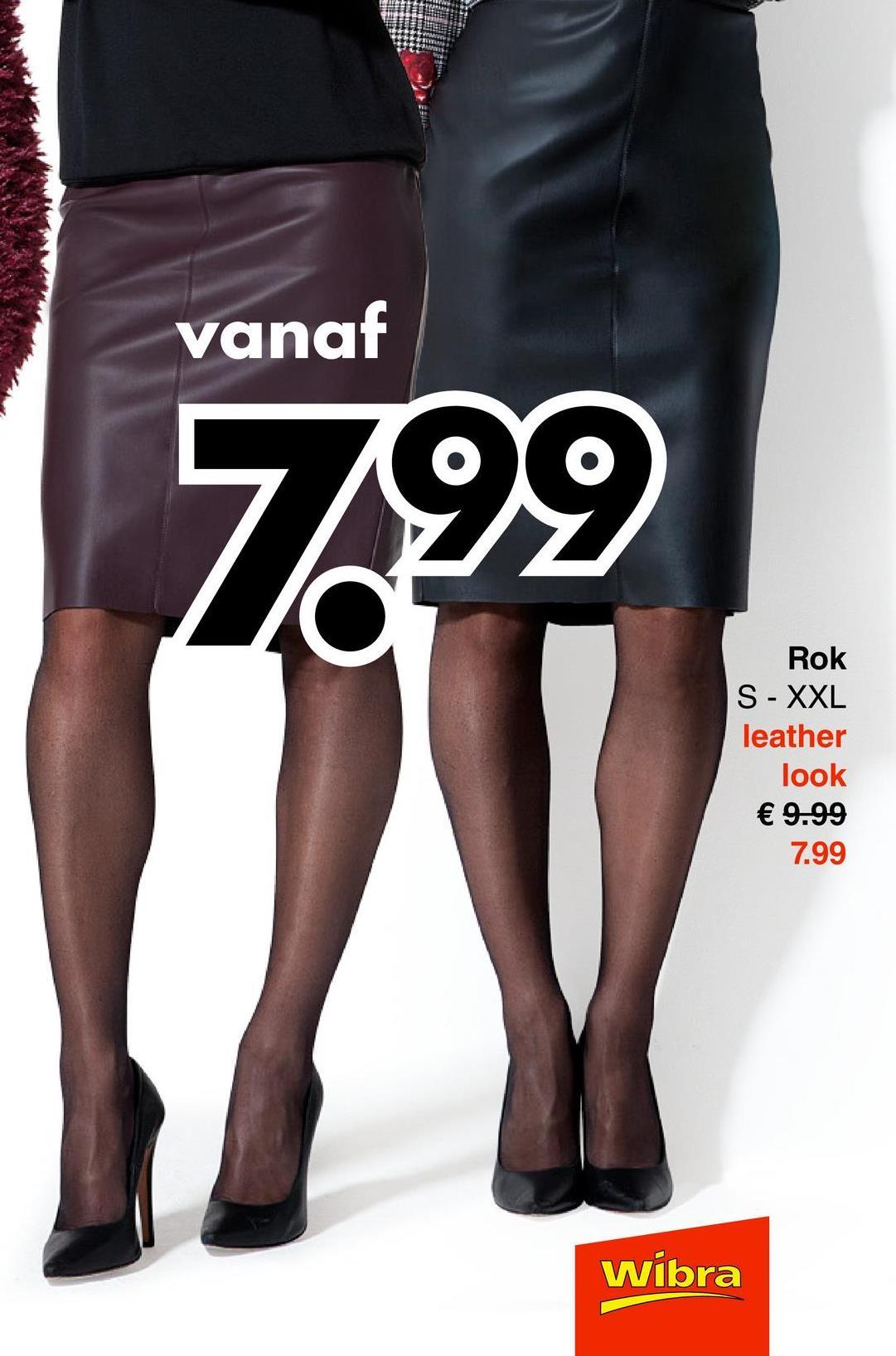 vanaf 1799 Rok S - XXL leather look € 9.99 7.99 Wibra