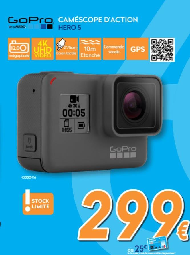 Action Cam HERO5 Black  <strong>La meilleure des GoPro.</strong>    La HERO5 Black est la plus puissante et la plus simple de toutes les GoPro, avec ses vidéos 4K, ses commandes vocales, son contrôle simple à un seul bouton, son écran tactile et son design étanche.    <strong>Contrôle vocal</strong>    Contrôlez votre GoPro en gardant les mains libres à l'aide de commandes vocales simples.    <strong>Écran tactile 2 pouces</strong>    Prévisualisez et lisez vos prises de vue, configurez les paramètres et découpez vos images, et tout cela sur votre GoPro.    <strong>Solide et étanche</strong>    Résistante par conception, la HERO5 Black est étanche jusqu'à 10 m (33 ft) sans boîtier.    <strong>Commande à bouton unique simple</strong>    Une simple pression sur le bouton Obturateur allume la caméra et lance automatiquement l'enregistrement.    <strong>Stabilisation vidéo avancée</strong>    La HERO5 Black capture des vidéos d'une incroyable fluidité, caméra au poing, fixée sur votre équipement ou sur tout autre support.    <strong>Accès et partage en tout lieu</strong>    Avec un abonnement GoPro Plus en option, la HERO5 Black transfère automatiquement les photos et les vidéos dans le cloud pour un affichage, un montage et un partage simplifiés en déplacement.    <strong>Vidéo 4K/Photo 12 MP</strong>    Vidéos 4K et photos 12 MP sensationnelles en modes Photo unique, Rafale et Accéléré.    <strong>Photo RAW WDR</strong>    Les photos RAW offrent le plus haut degré de flexibilité avec les logiciels de retouche photo avancés. Le mode photo WDR capture davantage de détails dans les tons foncés et clairs de la scène.    <strong>Contrôle de l'exposition</strong>    Contrôlez l'exposition à l'écran pour un réglage fin des paramètres d'exposition.    <strong>Son stéréo</strong>    Un traitement audio avancé capture les canaux audio stéréo gauche et droit.    <strong>GPS</strong>    Capture l'emplacement où vos photos et vos vidéos ont été prises.