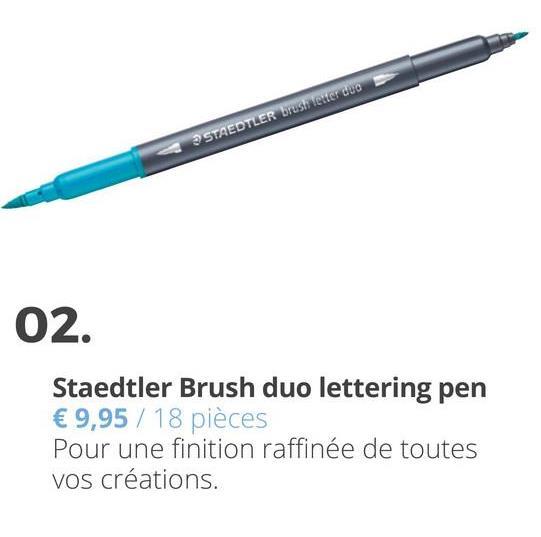 3 STAEDTLER brusletter duo 02. Staedtler Brush duo lettering pen € 9,95 / 18 pièces Pour une finition raffinée de toutes Vos créations.