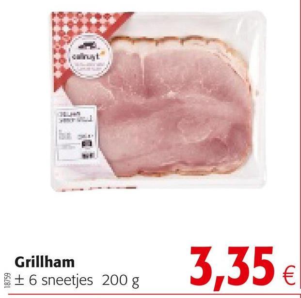 Grillham + 6 sneetjes 200 g Stellenanges 2005 3,35 €