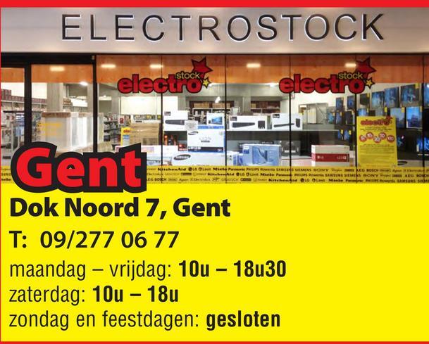 ELECTROSTOCK electrock LEO MEME SONY OLOM ERIC O NYAR Gent Dok Noord 7, Gent T: 09/277 06 77 maandag - vrijdag: 10u - 18u30 zaterdag: 10u - 18u zondag en feestdagen: gesloten