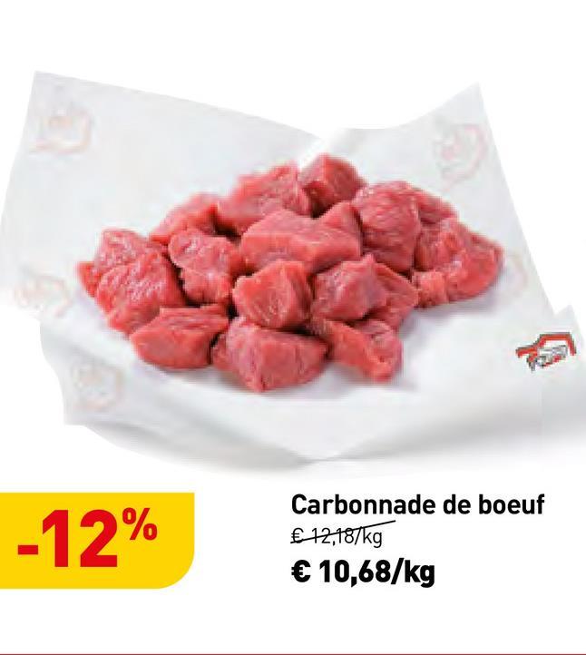 -12% Carbonnade de boeuf € 12,187kg €10,68/kg