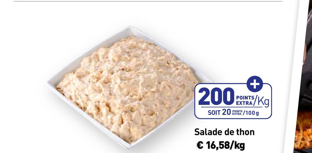 2002 POINTS EXTRA SOIT 20 1998/100g Salade de thon € 16,58/kg