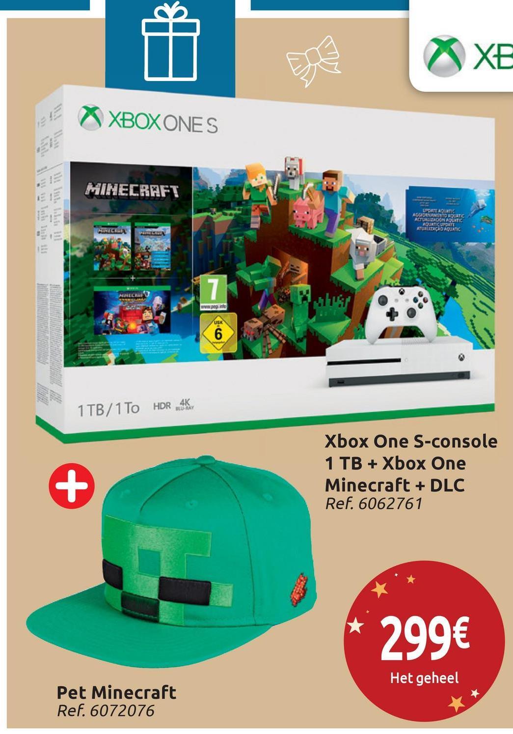 XBOXONES MINECRAFT USATE ANAS ACTUALDORABLETIC Awalitako hoc peg 1 TB/1 To HDR 4K Xbox One S-console 1 TB + Xbox One Minecraft + DLC Ref. 6062761 299€ Het geheel Pet Minecraft Ref. 6072076