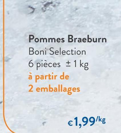 Pommes Braeburn Boni Selection 6 pièces + 1 kg à partir de 2 emballages €1,99/kg