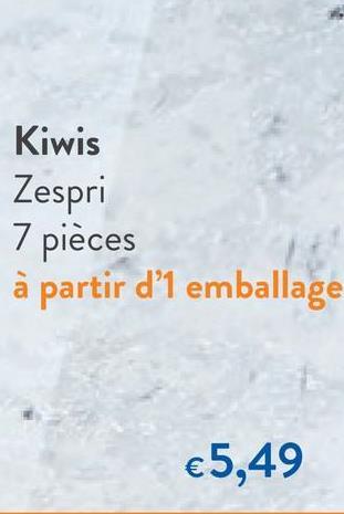Kiwis Zespri 7 pièces à partir d'1 emballage €5,49