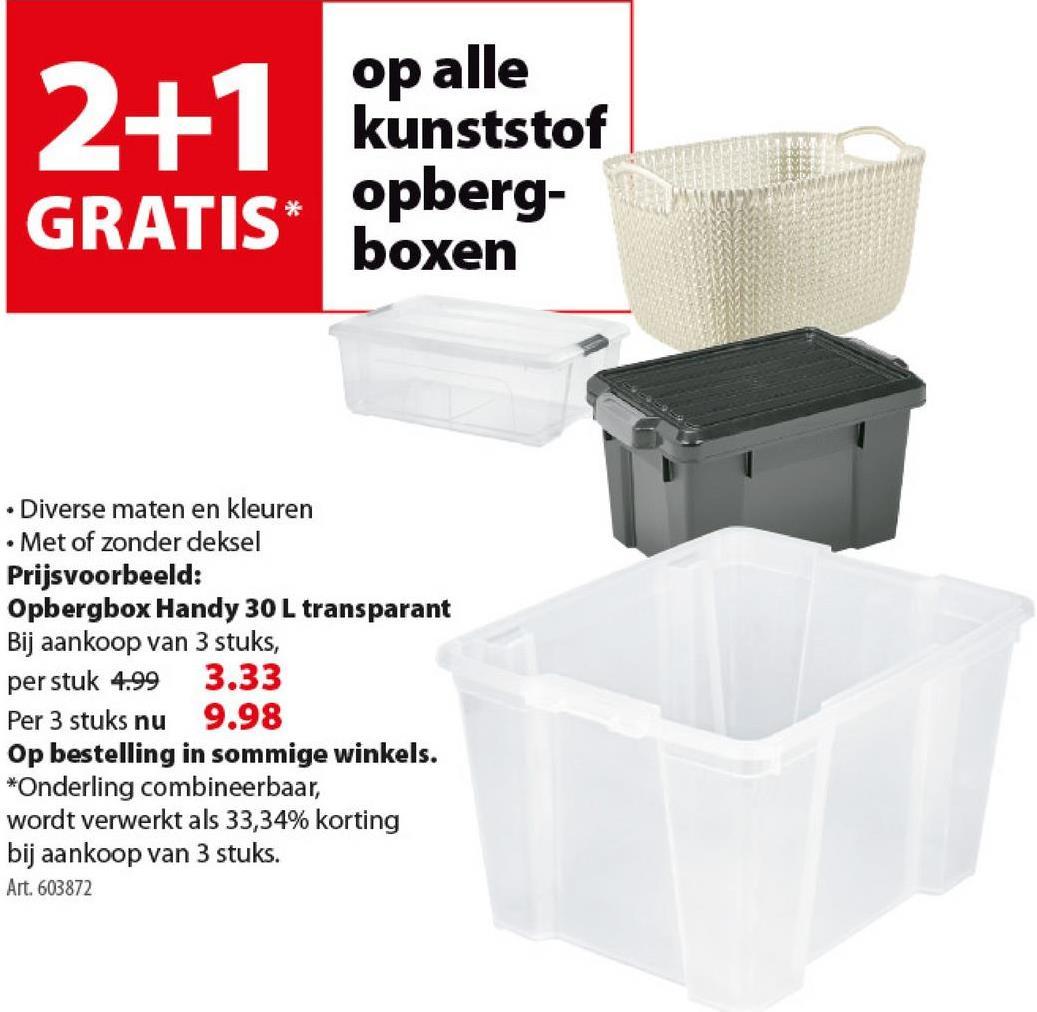 Handy opbergbox 30 liter transparant Deze Powerbox opbergbox van IRIS is gemaakt van extra sterke kunststof en de inhoud per opbergbox is 30 liter. De box is nestbaar en je kan de box zonder deksel makkelijk stapelen als je de box 180° draait. Deze stevige, nestbare én stapelbare opbergbox kan je gebruiken voor vele doeleinden. Verkrijgbaar in verschillende kleuren, waaronder deze transparante opbergbox. Tip: het deksel voor deze Powerbox opbergbox kan je apart aankopen bij GAMMA.