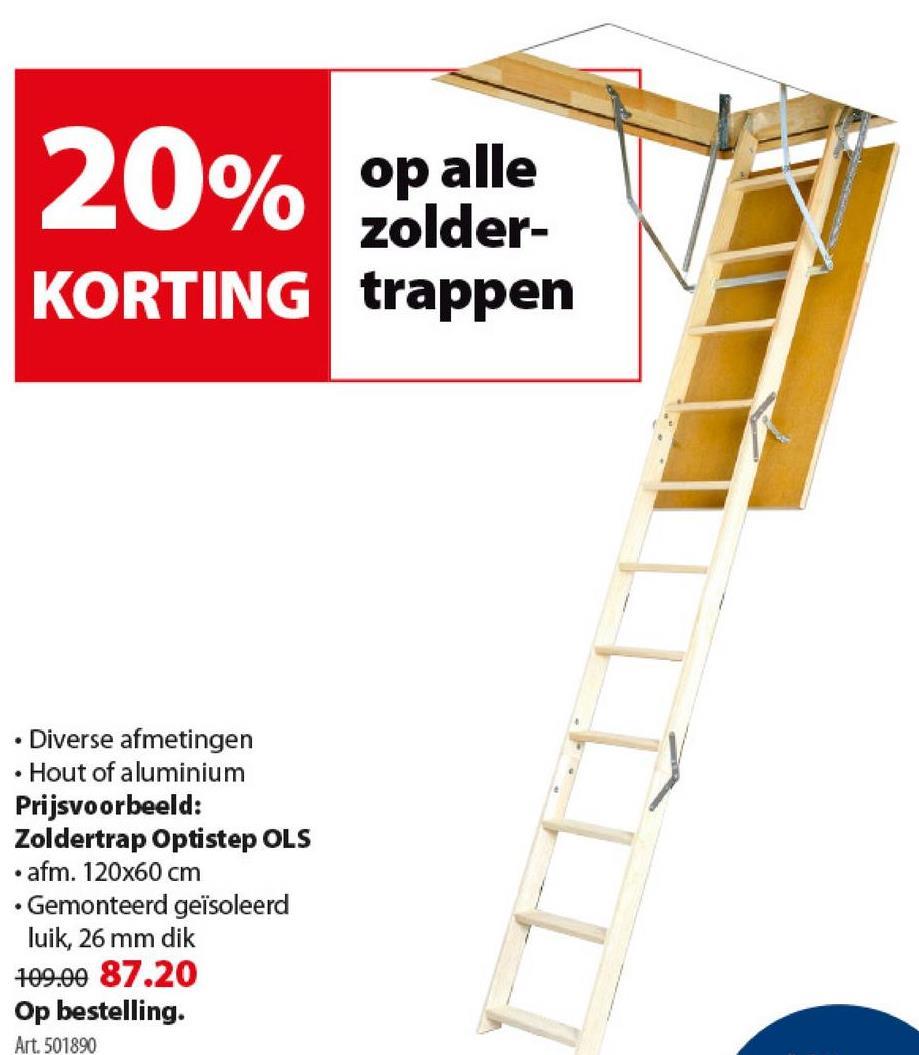 Optistep OLS zoldertrap 120x60 cm Deze Optistep OLS zoldertrap is een opvouwbare ladder uit grenen, waarmee jij je zolder makkelijk kan bereiken zonder kostbare ruimte te verliezen. De voorgemonteerde trap met 11 treden wordt geleverd inclusief luik van 60 op 120 cm, is antislip en kan tot 150 kilogram dragen. Ook verkrijgbaar in andere maten.