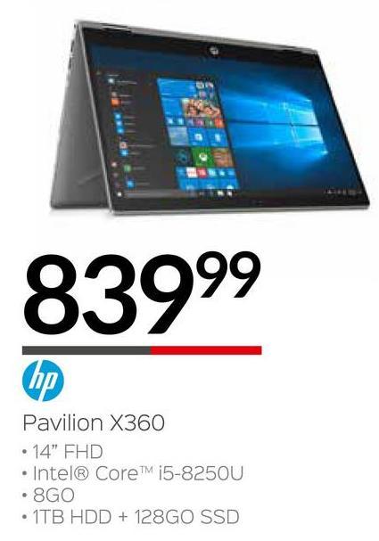 "83999 Pavilion X360 • 14"" FHD • Intel® CoreTM i5-8250U • 8GO • 1TB HDD + 128GO SSD"
