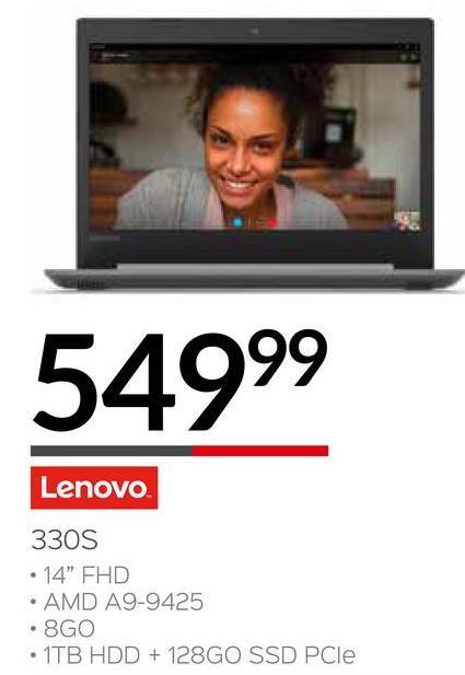 "54999 Lenovo 3305 • 14"" FHD • AMD A9-9425 • 8GO • 1TB HDD + 128GO SSD PCle"
