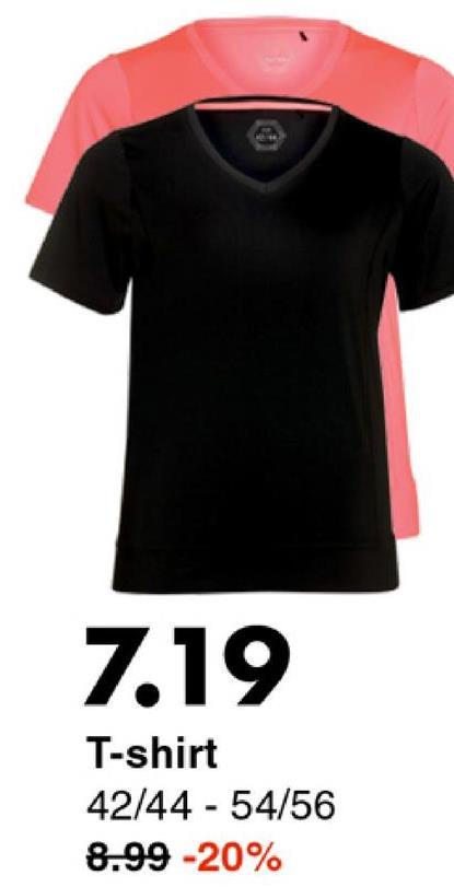 7.19 T-shirt 42/44 - 54/56 8.99 -20%