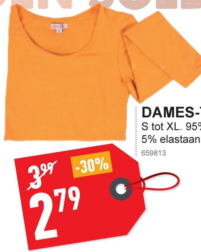 DAMES- S tot XL. 959 5% elastaan 659813 -30% 979