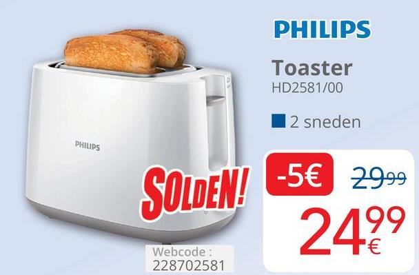 PHILIPS Toaster HD2581/00 12 sneden PHILIPS SOLDEN! -5€ 2999 2499 Webcode: 228702581