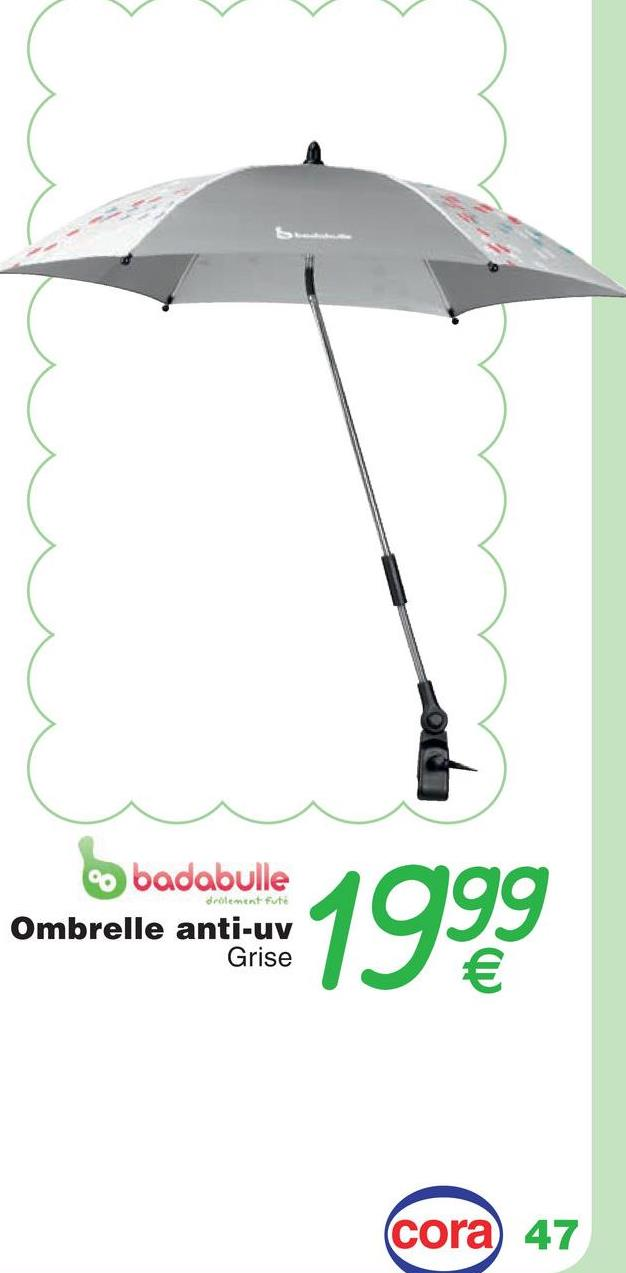 badabulle Ombrelle anti-uv drilement fute ombrote 1999 Grise cora 47