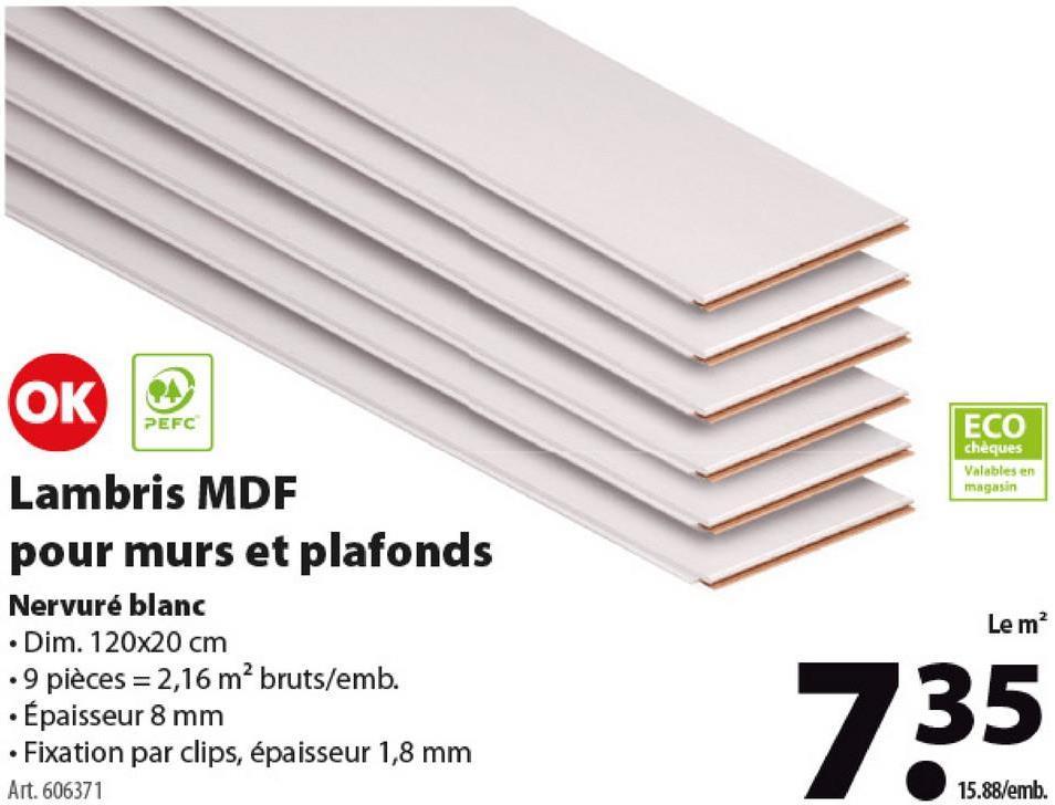 Lambris en MDF OK 8 mm 120x20 cm 2,16 m² brut nervuré blanc Le Lambris OK est un panneau pour paroi ou plafond en MDF au rapport qualité/prix exceptionnel. Ce panneau mesure 20 sur 120 cm pour une épaisseur de 7 mm et se fixe rapidement avec des agrafes. Disponible en plusieurs dimensions et couleurs, dont ce modèle Pin blanc. Bon à savoir: il existe des moulures dans le même matériau et la même couleur pour une finition impeccable. Quid des agrafes pour monter ces panneaux? Celles-ci ont une largeur de 1,8 mm et sont également disponibles sur le webshop de GAMMA, sous le numéro d'article 516424.