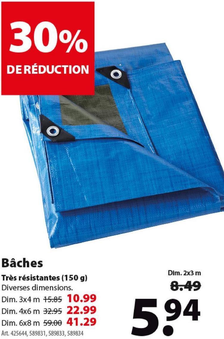 Bâche GAMMA 150 g 2x3 m Cette bâche bleue GAMMA est l'un des produits les plus multifonctionnels de notre assortiment. En plastique, elle est pourvue de solides œillets de fixation pour que vous puissiez aisément la suspendre ou l'étendre au-dessus de votre matériel, votre piscine... Disponible en différentes dimensions, dont celle-ci mesurant 2 m sur 3 m.