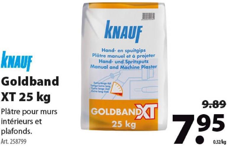 Plâtre manuel et à projeter Knauf Goldband XT 25 kg Plâtrez vos murs et plafonds avec le plâtre manuel et à projeter Goldband XT (25 kg) de Knauf. Pour un résultat final uniforme et durable dont vous pourrez être fier. Disponible en d'autres formats.