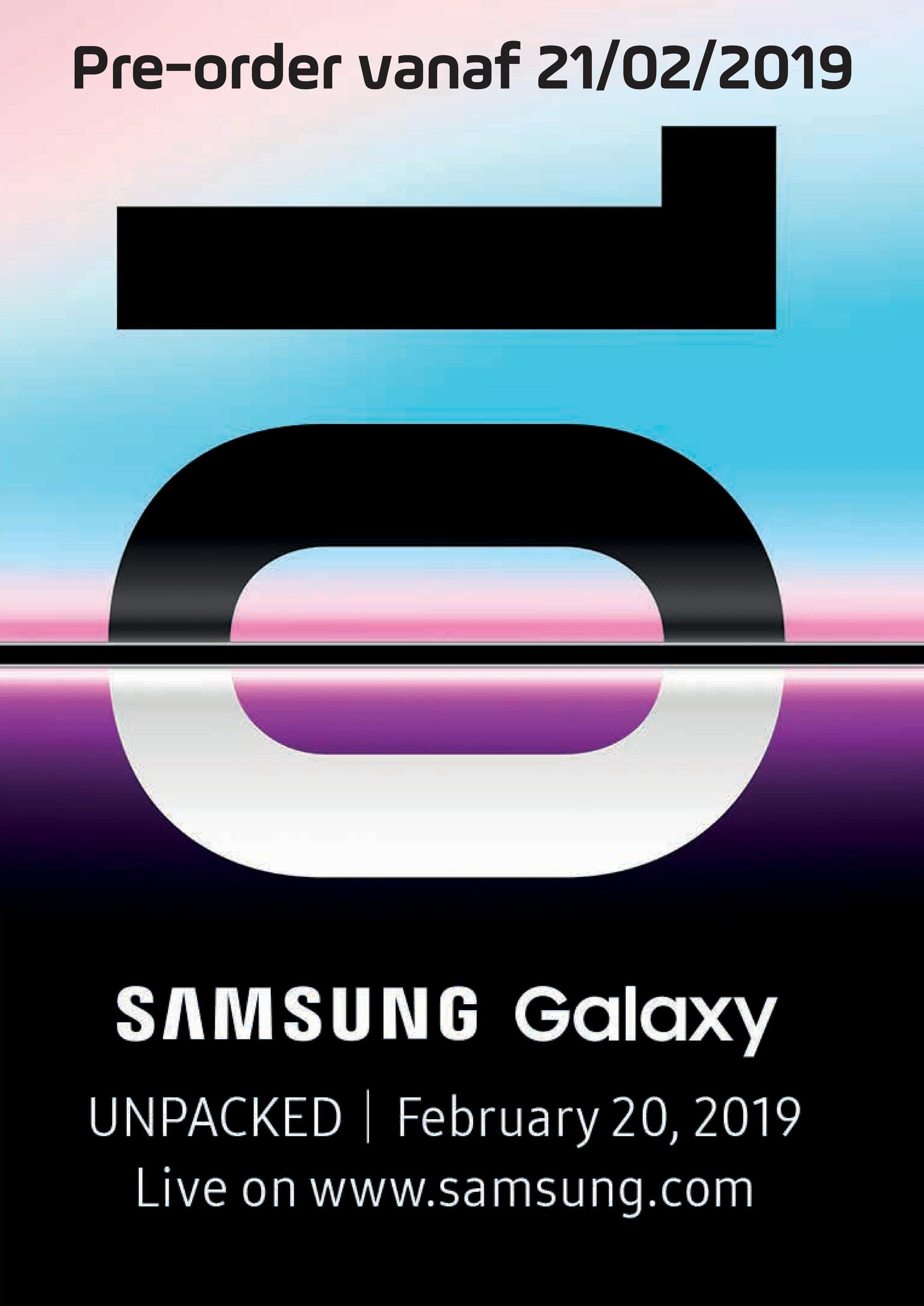 Pre-order vanaf 21/02/2019 SAMSUNG Galaxy UNPACKED | February 20, 2019 Live on www.samsung.com