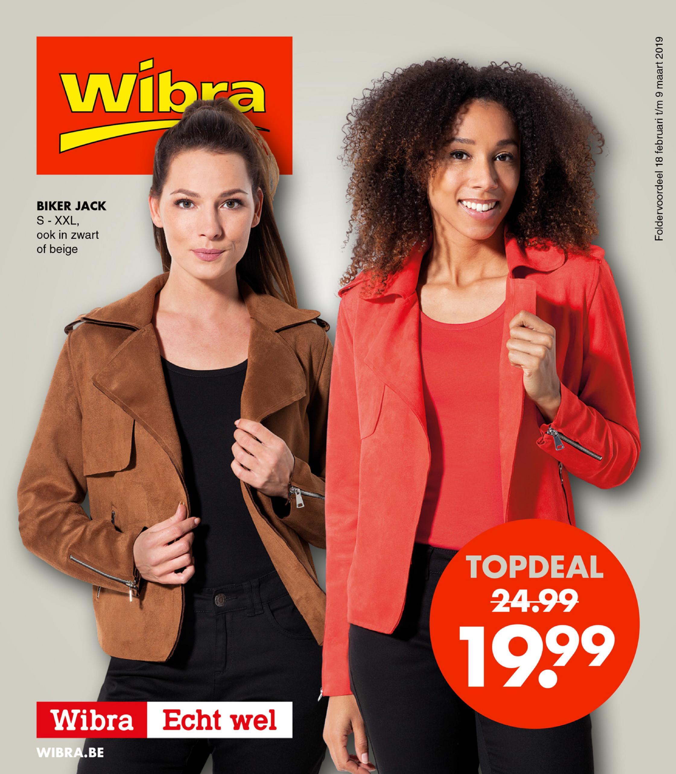Wibra Foldervoordeel 18 februari t/m 9 maart 2019 BIKER JACK S - XXL, ook in zwart of beige TOPDEAL 24.99 1999 Wibra Echt wel WIBRA.BE