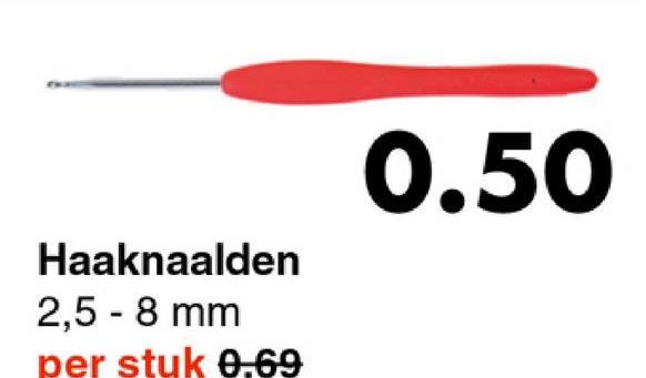 0.50 Haaknaalden 2,5 - 8 mm per stuk 0.69