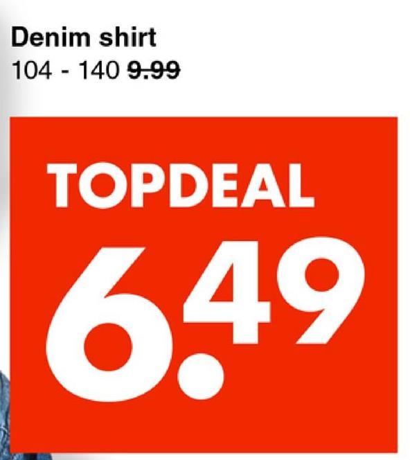 Denim shirt 104 - 140 9.99 TOPDEAL 649