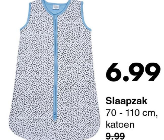 6.99 Slaapzak 70 - 110 cm, katoen 9.99