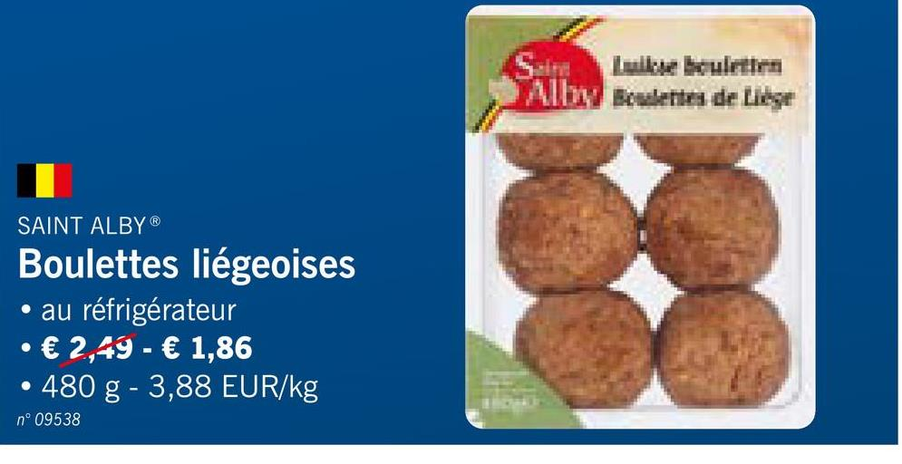 SAINT ALBY® Boulettes liégeoises • au réfrigérateur • € 2,49 - € 1,86 • 480 g - 3,88 EUR/kg nº 09538