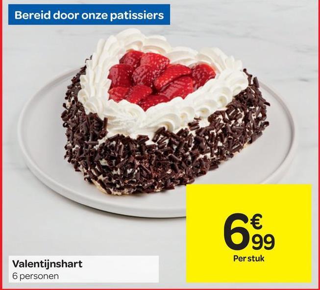 Bereid door onze patissiers € 99 Per stuk Valentijnshart 6 personen