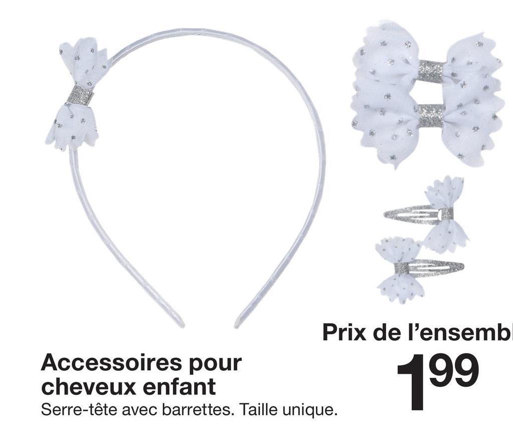 Prix de l'ensembl Accessoires pour cheveux enfant Serre-tête avec barrettes. Taille unique. 199