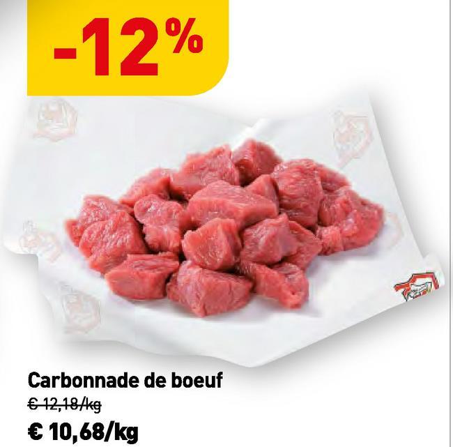 -12% Carbonnade de boeuf € 12,184kg € 10,68/kg