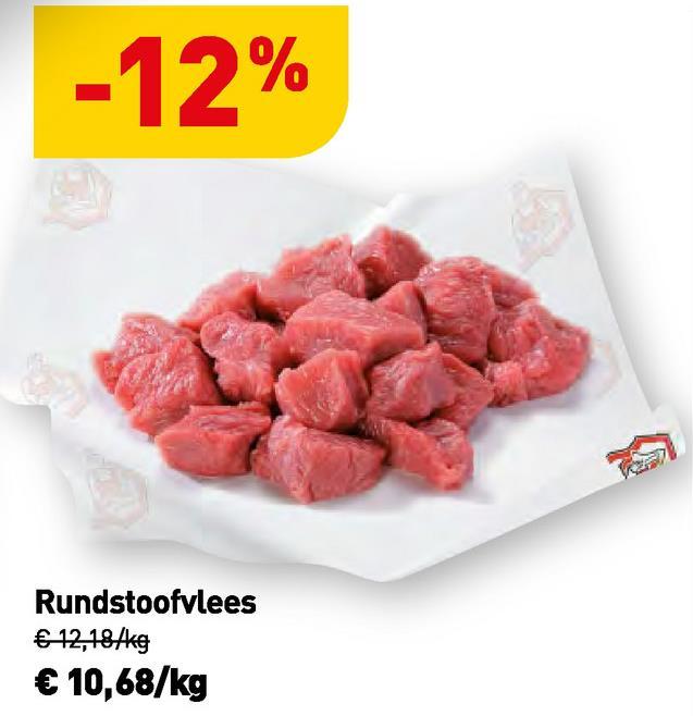 -12% Rundstoofvlees € 12,184kg € 10,68/kg