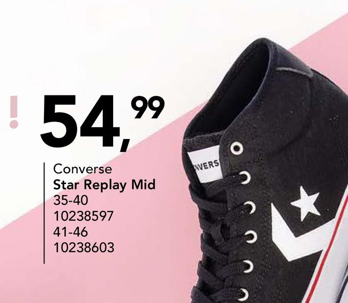 ! 54,99 YVERS Converse Star Replay Mid 35-40 10238597 41-46 10238603