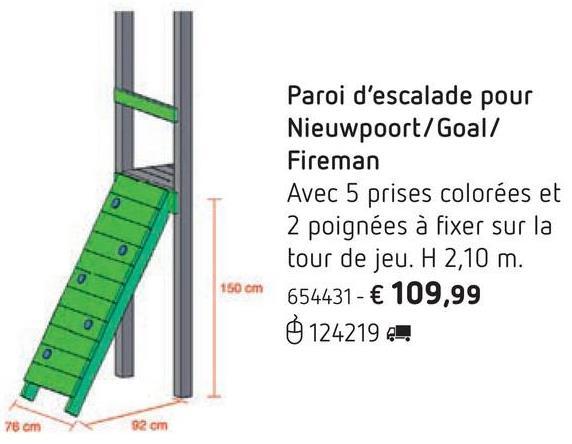 Paroi d'escalade pour Nieuwpoort/Goal/Fireman