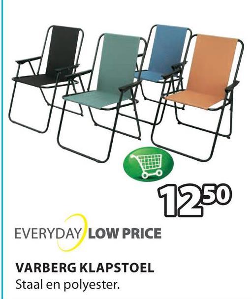 EVERYDAY LOW PRICE VARBERG KLAPSTOEL Staal en polyester.