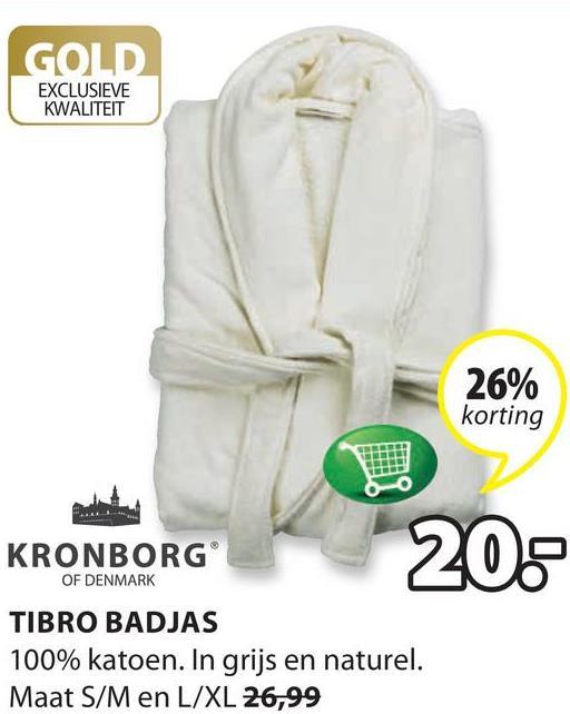 GOLD EXCLUSIEVE KWALITEIT 26% korting KRONBORG 20. OF DENMARK TIBRO BADJAS 100% katoen. In grijs en naturel. Maat S/M en L/XL 26,99