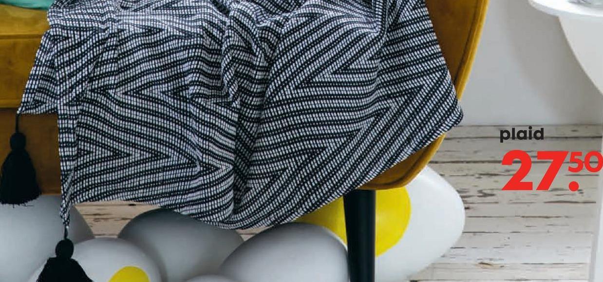 HEMA Plaid 130 X 150 Cm HEMA Plaid 130 X 150 Cm nu voor slechts €27,5,-. Plaid noir et blanc avec un motif graphique en zigzag. Ce plaid agréablement doux a un tissage souple et des franges dans les angles. Idéal pour les froides soirées d'hiver. De producteigenschappen: composition: 100% coton. indications de lavage: lavable en machine jusqu'à 40°C, laver avec des couleurs similaires. indications de séchage: no está permitido en la secadora. indications de repassage: repasser à haute température. motif: graphique, . largeur (cm): 130. longueur (cm): 150. article: 7391025.