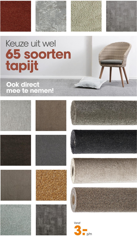 Keuze uit wel 65 soorten tapijt Ook direct mee te nemen! SKU Vanaf 3 pm p/m