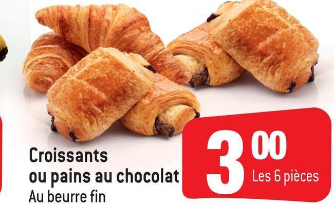 900 Croissants ou pains au chocolat Au beurre fin Les 6 pièces