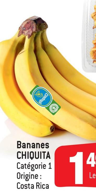 Stiuping Bananes CHIQUITA Catégorie 1 Origine : Costa Rica