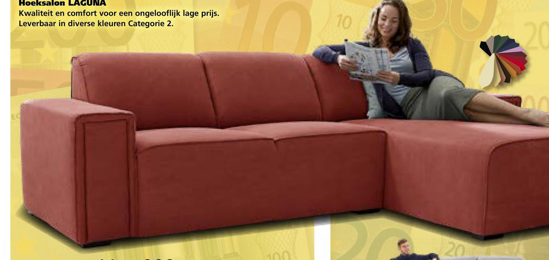 Hoeksalon LAGUNA Kwaliteit en comfort voor een ongelooflijk lage prijs. Leverbaar in diverse kleuren Categorie 2.